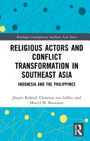 Religious Actors and Conflict Transformation in Southeast Asia Pdf/ePub eBook