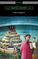 Dante s Purgatorio  The Divine Comedy  Volume II  Purgatory   Translated by Henry Wadsworth Longfellow with an Introduction by William Warren Vernon