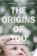 The Origins of You