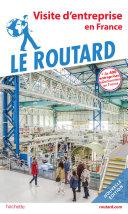 Pdf Guide du Routard de la visite d'entreprise Telecharger
