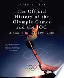 The Official History of the Olympic Games and the IOC