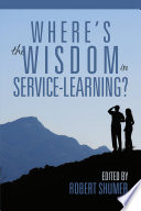 Where S The Wisdom In Servicelearning