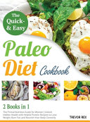 The Quick and Easy Paleo Diet Cookbook  2 in 1  Book