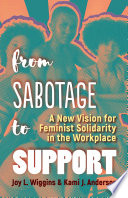 From Sabotage to Support Book