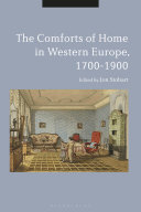 The Comforts of Home in Western Europe, 1700-1900 [Pdf/ePub] eBook