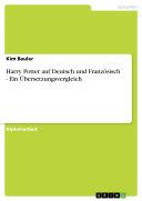 Harry Potter auf Deutsch und Französisch. Ein Übersetzungsvergleich. Pdf/ePub eBook