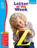 Letter of the Week, Grades Preschool - K