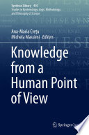 Knowledge from a Human Point of View