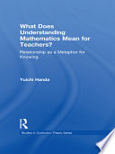 What Does Understanding Mathematics Mean for Teachers  Book PDF