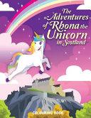 The Adventures of Rhona The Unicorn in Scotland
