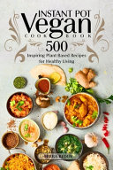 Vegan Instant Pot Cookbook Book