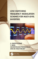 Low Switching Frequency Modulation Schemes for Multi level Inverters Book
