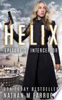 Helix  Episode 3  Interceptor