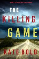 The Killing Game (An Alexa Chase Suspense Thriller—Book 1) [Pdf/ePub] eBook