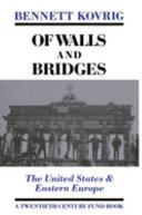 Of Walls and Bridges