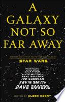 A Galaxy Not So Far Away
