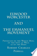 Elwood Worcester and the Emmanuel Movement