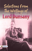Selections from the Writings of Lord Dunsany Pdf/ePub eBook