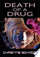 Death of a Drug