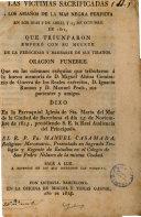 Las Victimas sacrificadas a los amaños de la mas negra perfidia en los dias 8 de abril y 23 de octubre de 1811, que triunfaron emperó con su muerte de la ferocidad y barbarie de sus tiranos