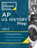 Princeton Review AP U S  History Prep  2022