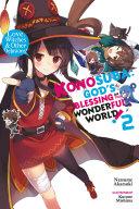 Konosuba: God's Blessing on This Wonderful World!, Vol. 2 (light novel)
