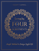 Living by The Four Agreements