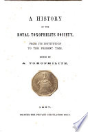 A History of the Royal Toxophilite Society     Edited by a Toxophilite