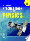 S Chand's Practice Book for ICSE 8 physics
