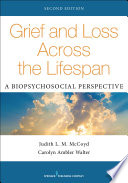Grief and Loss Across the Lifespan  Second Edition