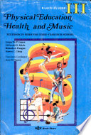 Physical Education Health and Music Iii  worktext 1st Ed  1993