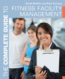 The Complete Guide to Fitness Facility Management Pdf/ePub eBook