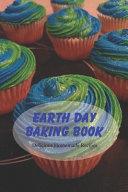 Earth Day Baking Book