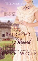 Betrayed & Blessed