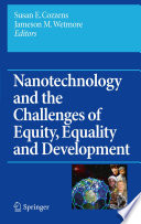 Nanotechnology And The Challenges Of Equity Equality And Development Book PDF
