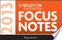 Wiley CPA Examination Review 2013 Focus Notes, Regulation