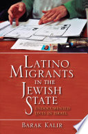 Latino Migrants in the Jewish State