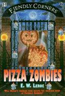 Pdf Fiendly Corners Book #2: Pizza Zombies