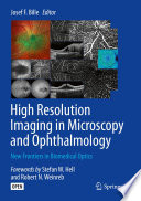 High Resolution Imaging in Microscopy and Ophthalmology Book