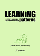 Learning Patterns  A Pattern Language for Creative Learning