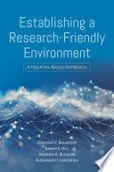Establishing a Research-Friendly Environment