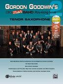Gordon Goodwin s Big Phat Play Along  Vol 2  Tenor Saxophone  Book   DVD ROM