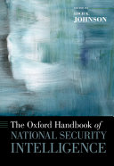 Pdf The Oxford Handbook of National Security Intelligence Telecharger