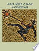 James Tiptree Jr Award Cumulative List
