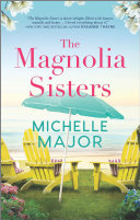 Read Online The Magnolia Sisters For Free