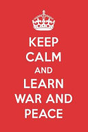 Keep Calm and Learn War and Peace: War and Peace Designer Notebook