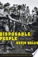 """""""Disposable People: New Slavery in the Global Economy, Updated with a New Preface"""" by Kevin Bales"""