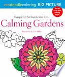 Zendoodle Coloring Big Picture: Calming Gardens