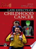 Late Effects of Childhood Cancer Book
