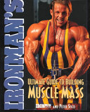 Ironman s Ultimate Guide to Building Muscle Mass
